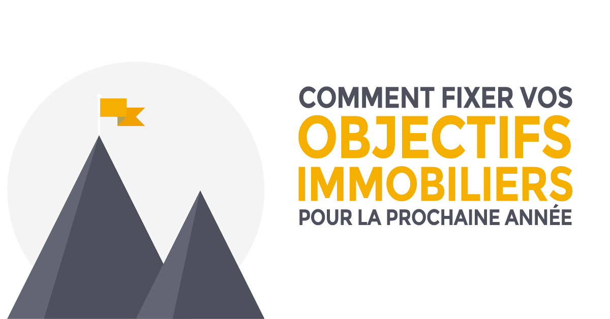 comment-fixer-ses-objectifs-immobiliers