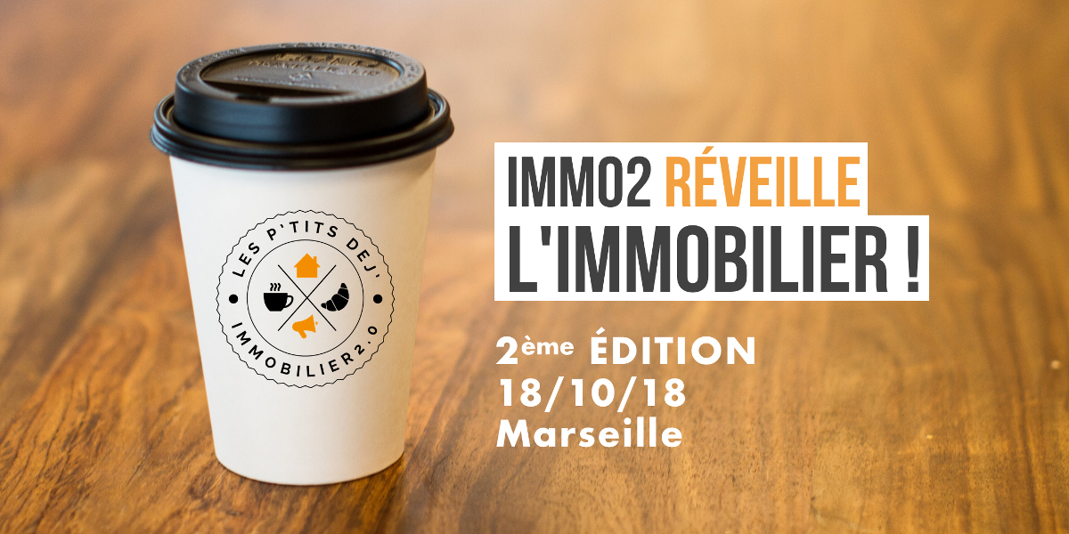 Immo2 Dej Immobilier Evenement Proptech Startup Immobiliere