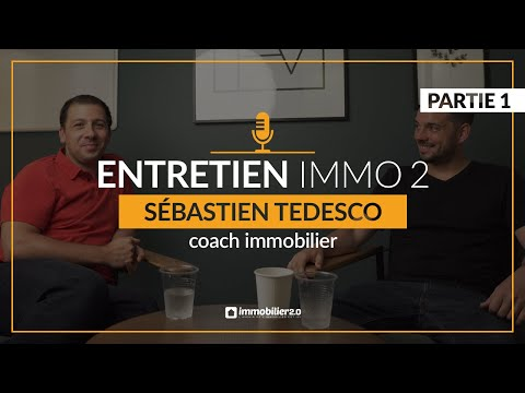 Entretien Immo2 Video Immobilier Sebastien Tedesco