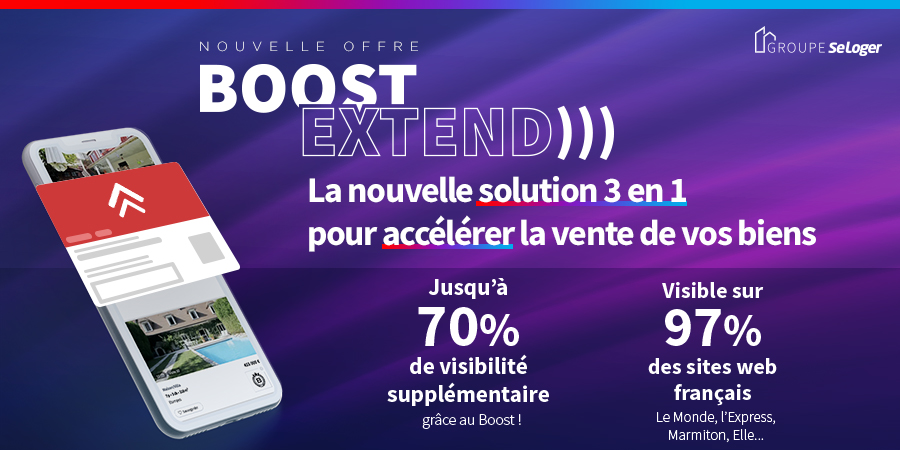 Visuel Boost Extend Groupe Seloger