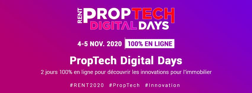 Proptech Digital Days Rent Immobilier 2.0